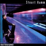 Outbound - Stu Hamm